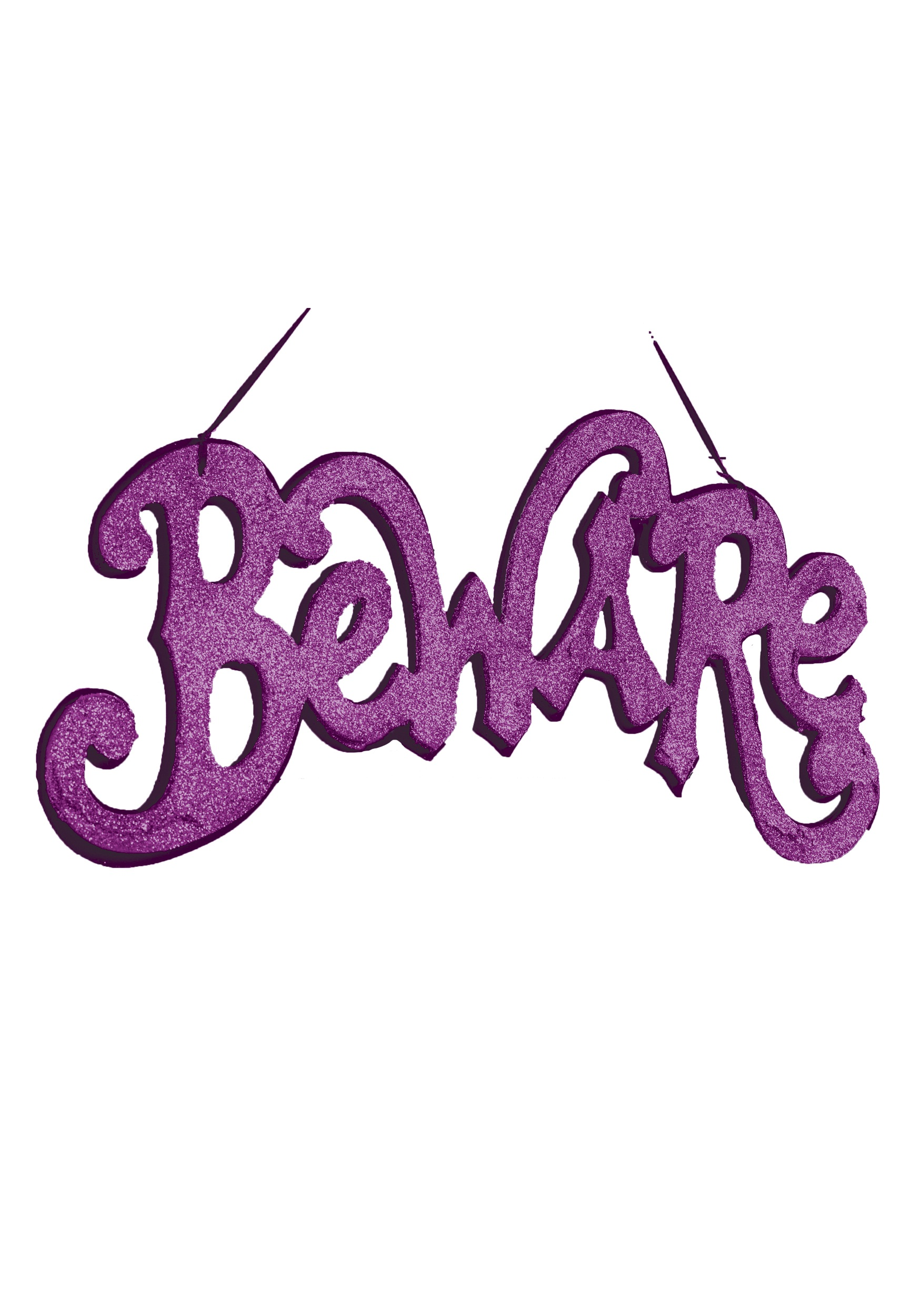 Purple Beware Cutout Sign