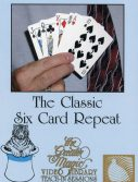 The Classic Six Card Repeat Learn Magic Tricks DVD